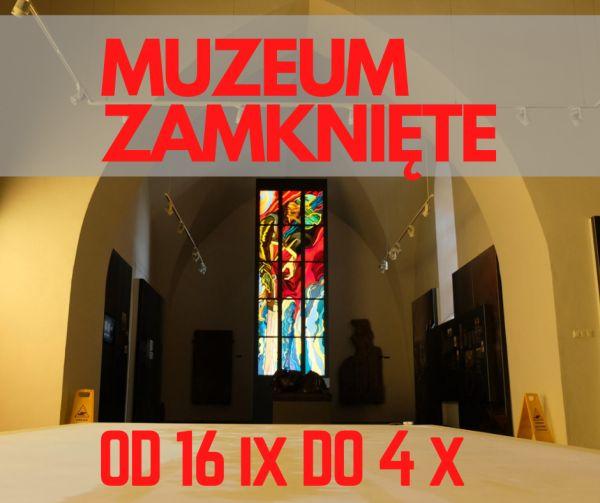 informacja o zamkniętym muzeum